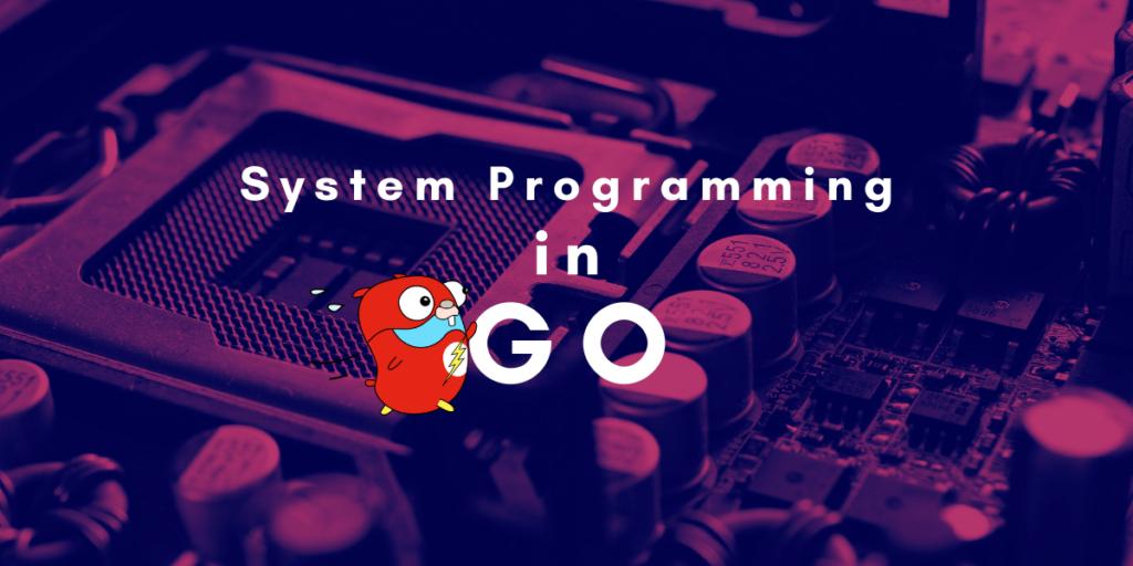 System Programming Part 1