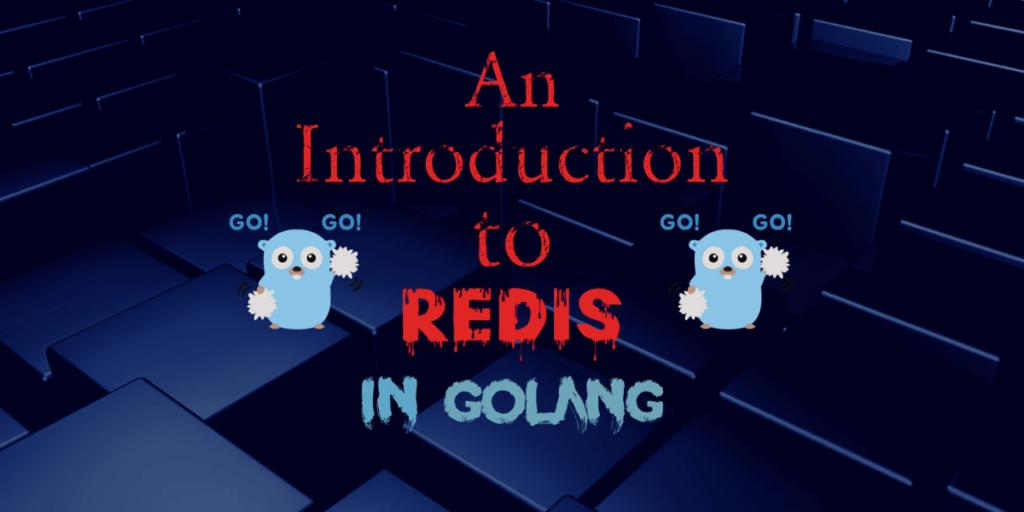 Golang Redis