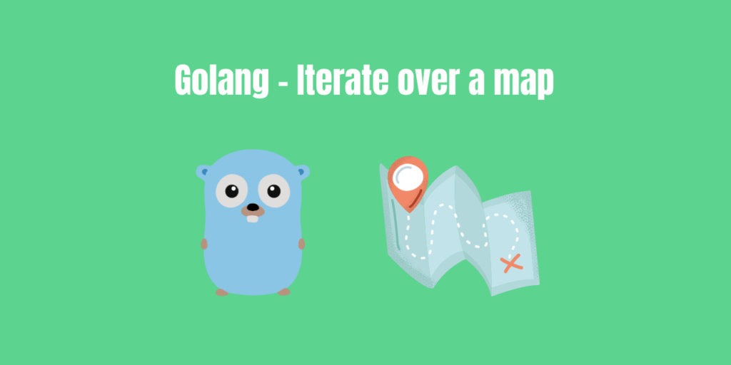 Go Iterate Map